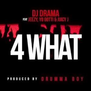 dj-drama-4-what-500x500-707482