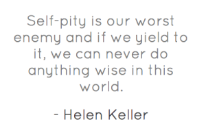 self-pity-is-our-worst-enemy-and-if-we-yield-to-2