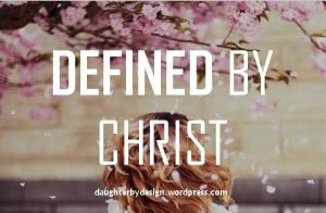 defined-by-christ